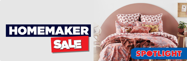 Homemaker Sale - Spotlight NZ