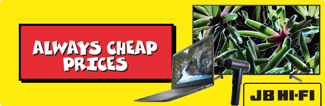 Always Cheap Prices - JB HiFi