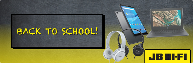Back to School - JB HiFi